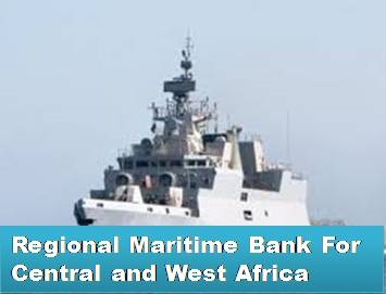 Regional Maritime Bank Underway In West/Central Africa