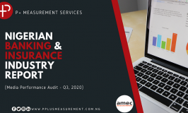 Media Intelligence agency Releases Nigerian Banking & Insurance Media Intelligence Report for Q3 2020.