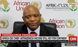 """Africa CDC Director says AstraZeneca vaccine will still """"play a major role"""" in continent's fight against Covid-19"""