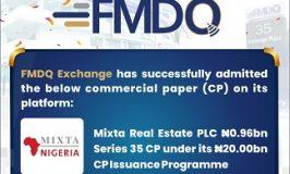 FMDQ Exchange Admits Mixta Real Estate PLC's ₦0.96 bn Series 35 CP on its Platform