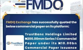 FMDQ Exchange Lists TrustBanc Holdings Limited Commercial Paper Value ₦20 million on Its Platform
