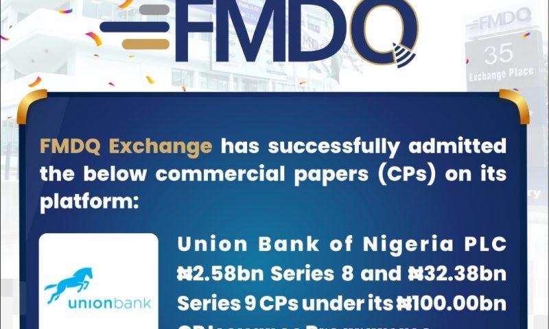 Union Bank of Nigeria PLC through Commercial Papers raise N34.96bn on FMDQ Exchange Platform